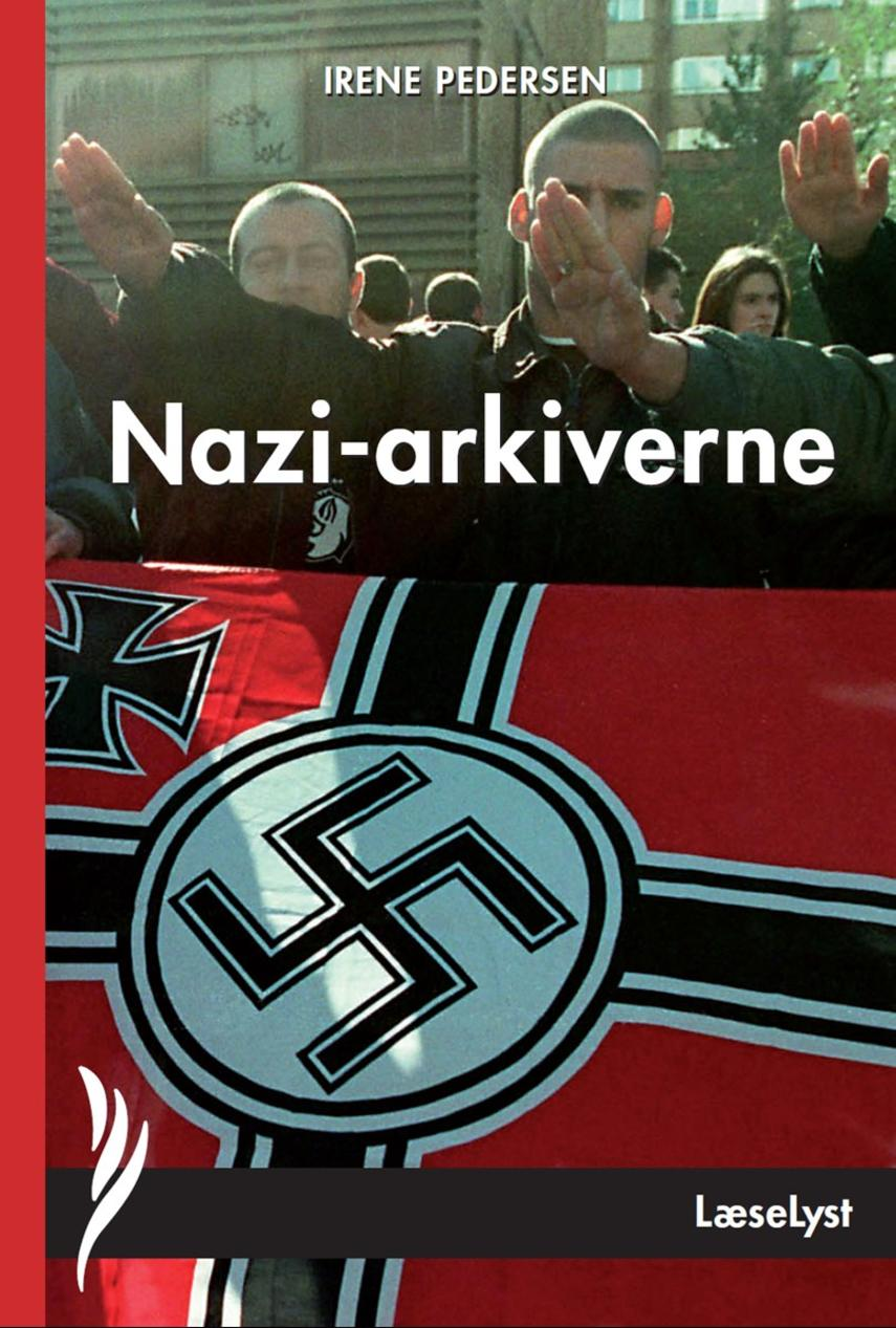 Irene Pedersen (f. 1952): Nazi-arkiverne