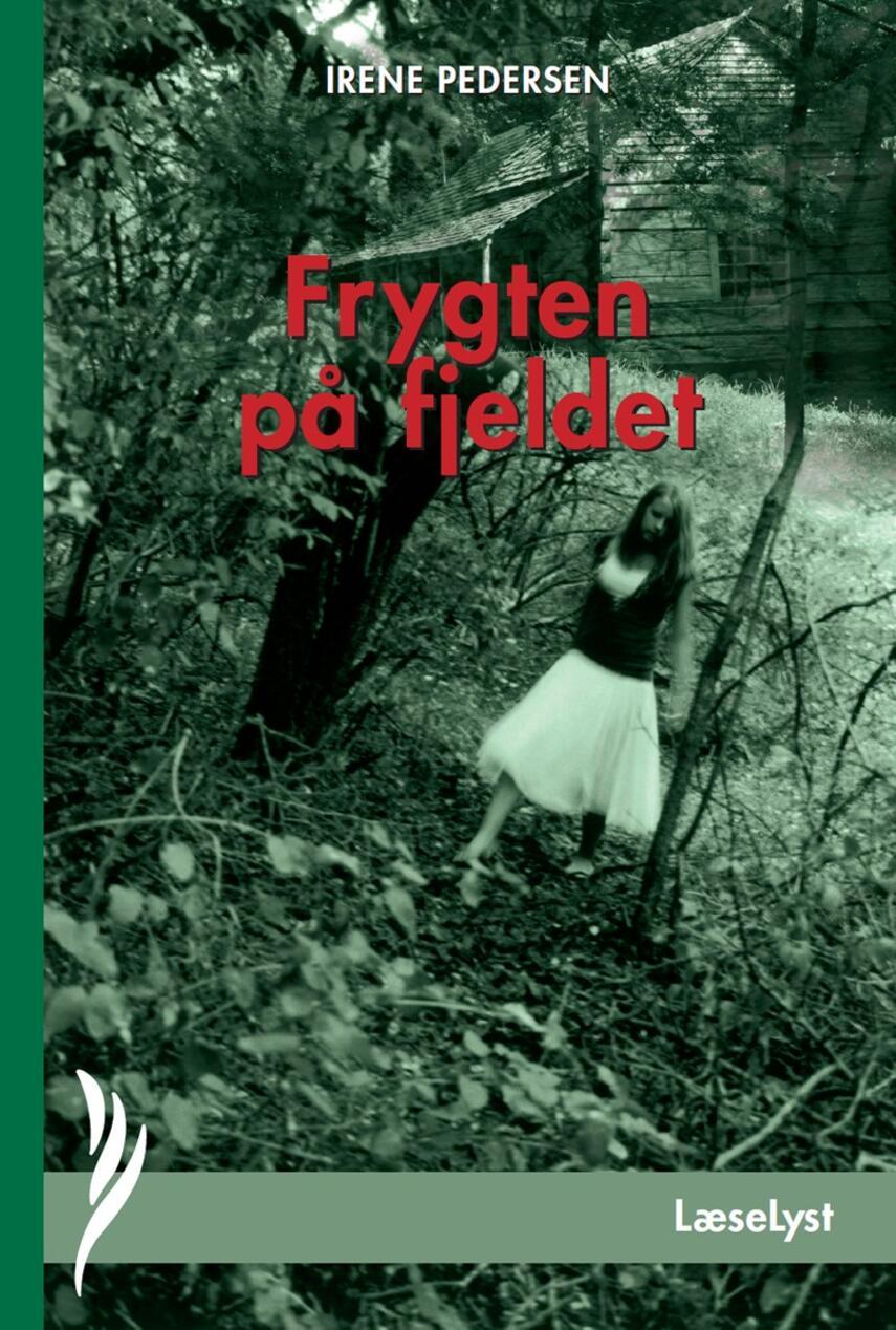Irene Pedersen (f. 1952): Frygten på fjeldet