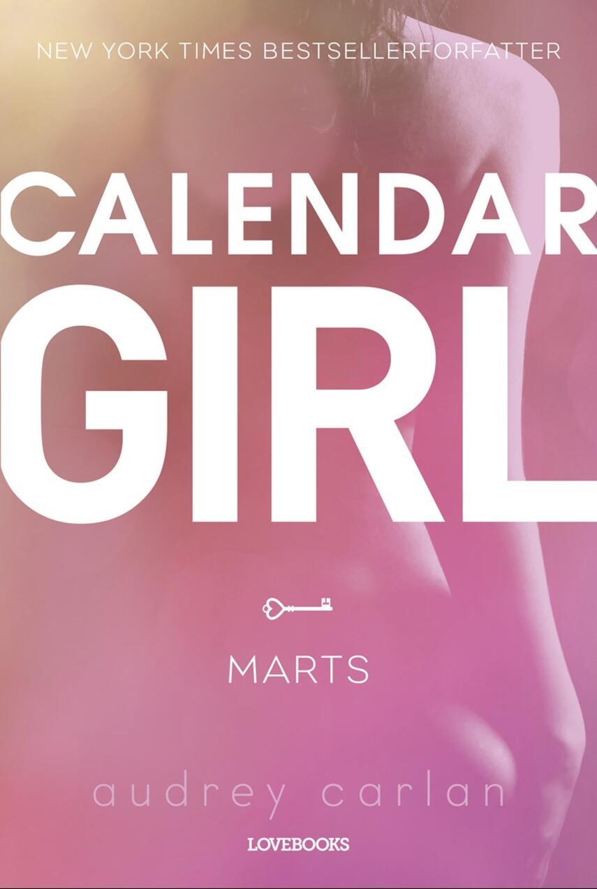 Audrey Carlan: Calendar girl. 3, Marts
