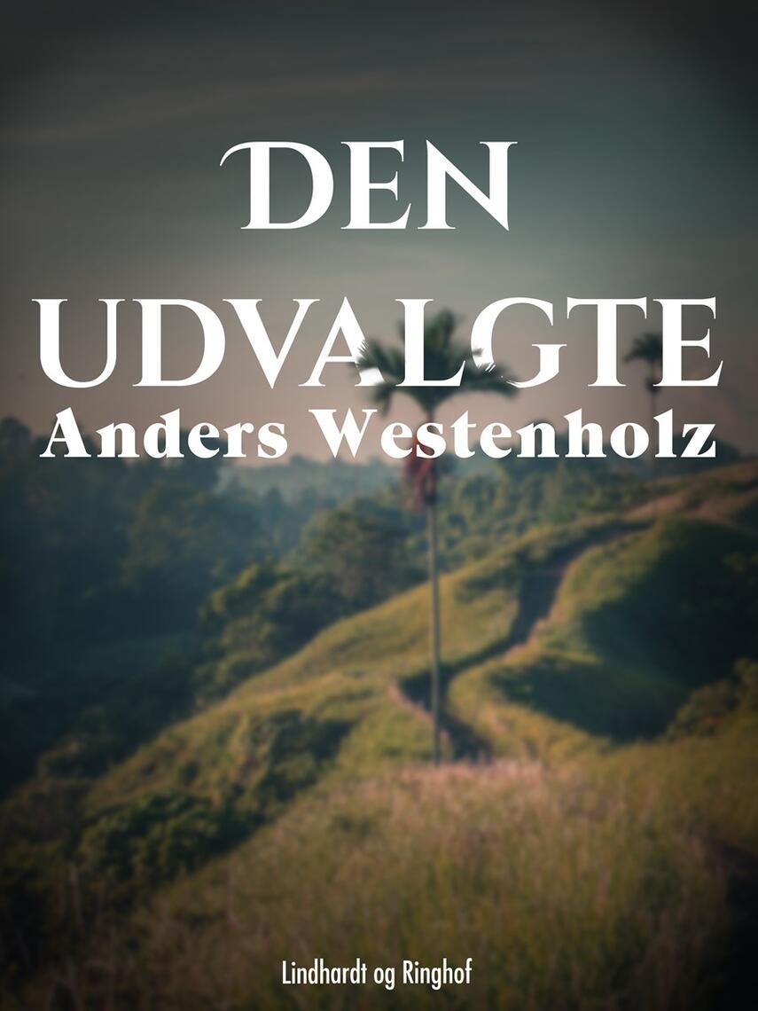Anders Westenholz (f. 1936): Den udvalgte
