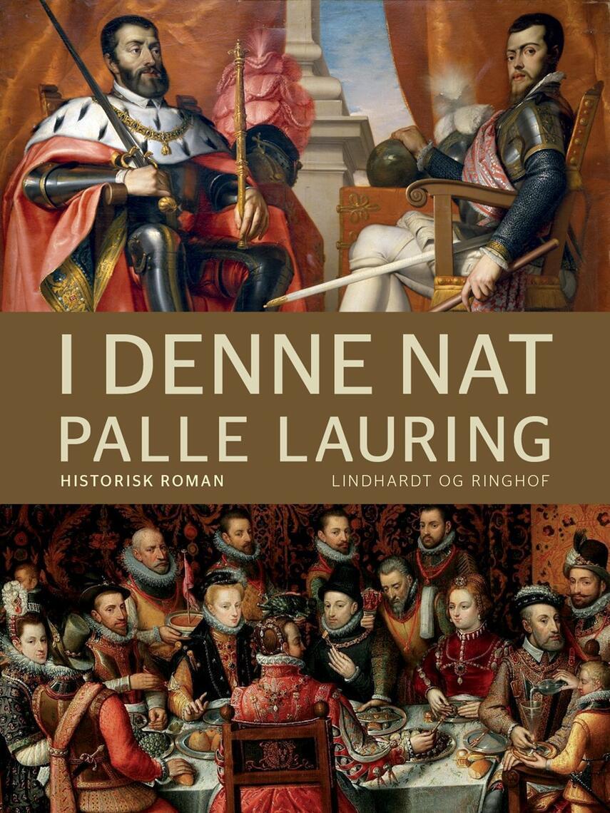 Palle Lauring: I denne nat : historisk roman