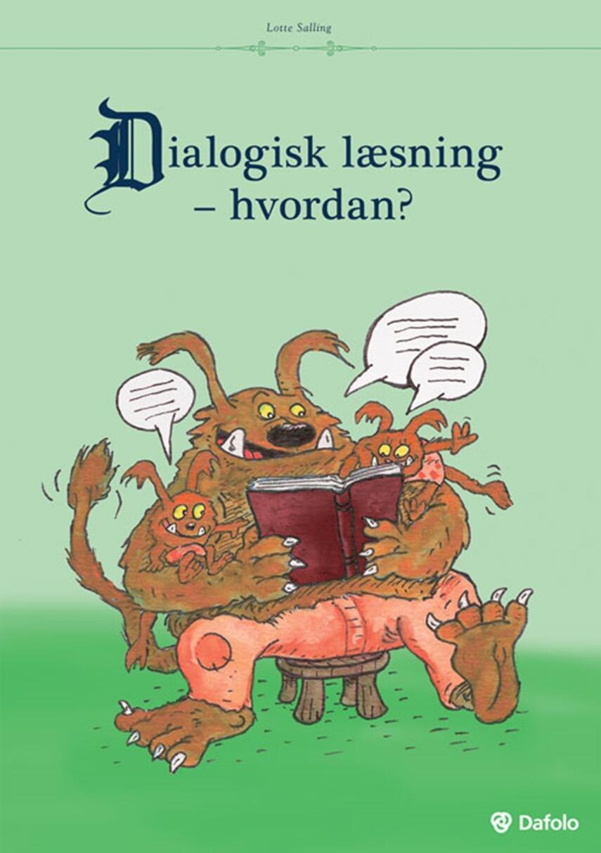 Lotte Salling: Dialogisk læsning - hvordan?