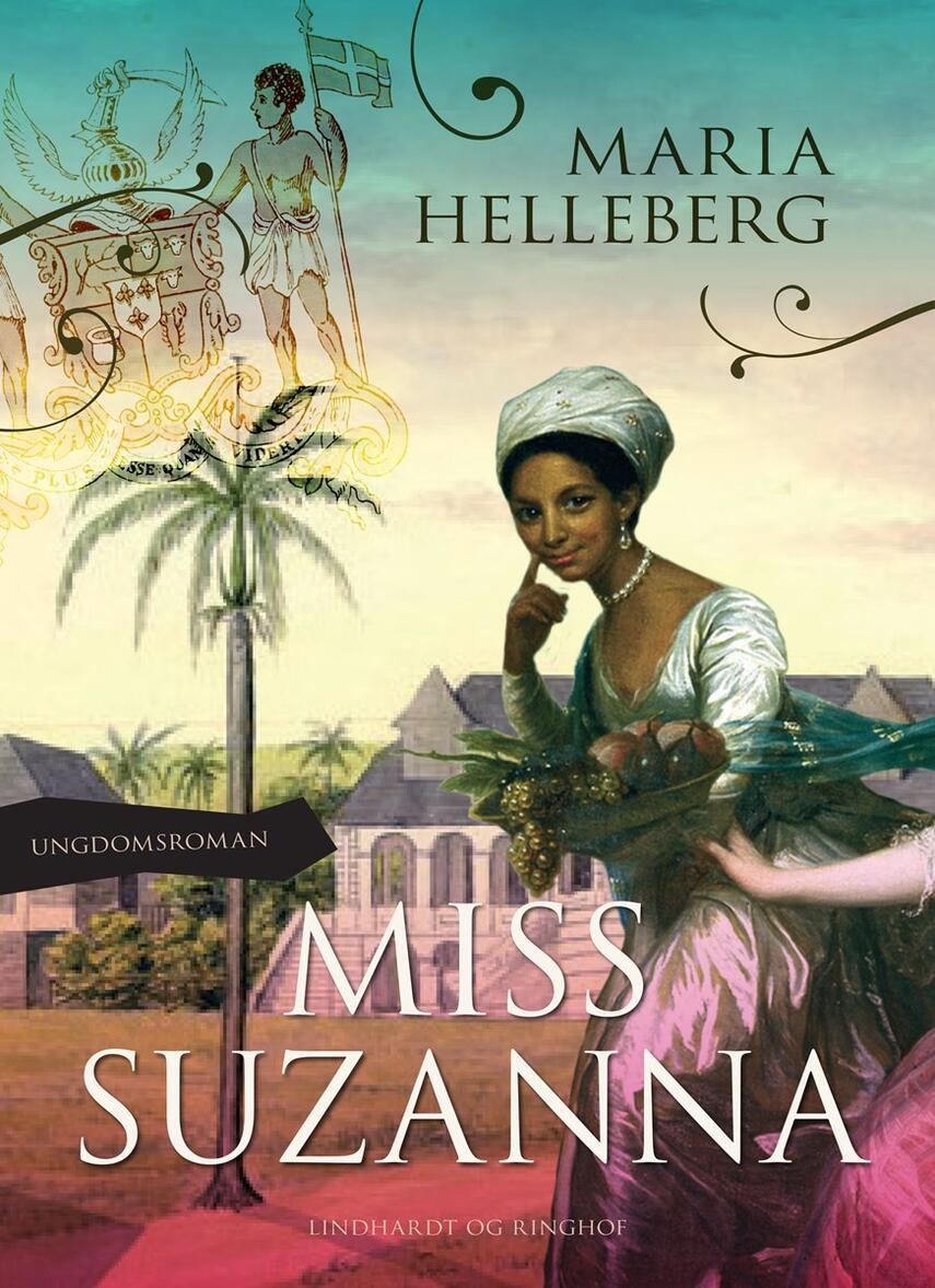 Maria Helleberg: Miss Suzanna : ungdomsroman
