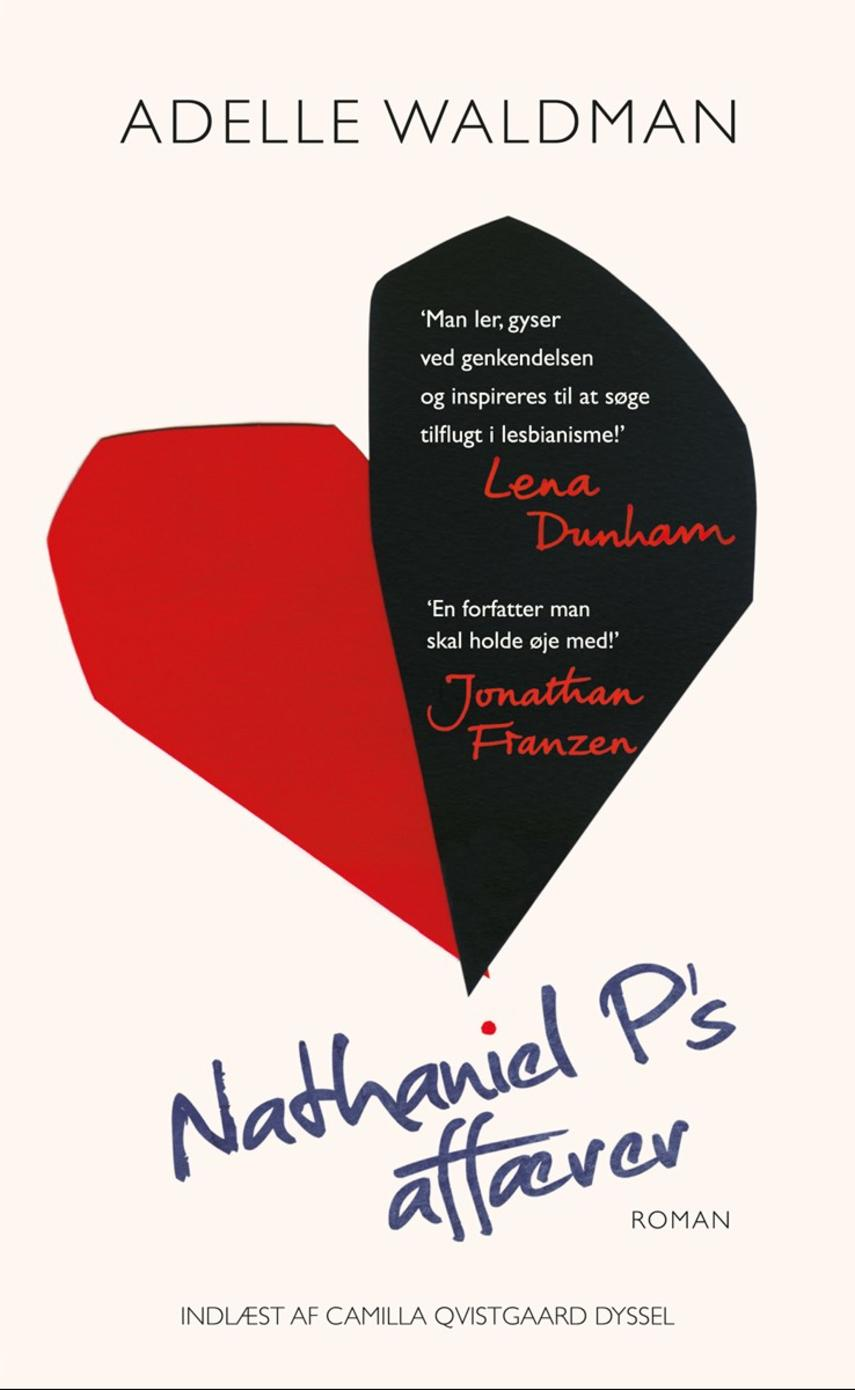 Adelle Waldman: Nathaniel P's affærer : roman
