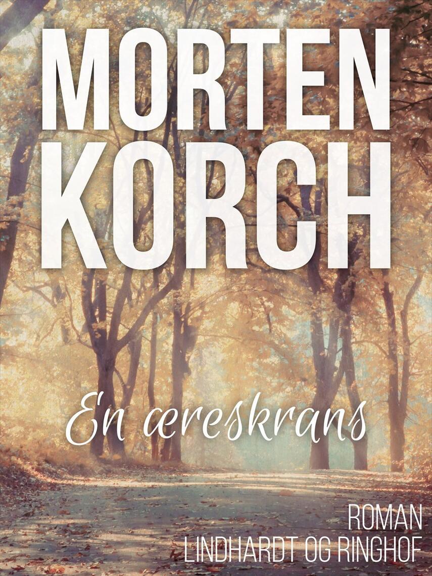 Morten Korch: En æreskrans : roman