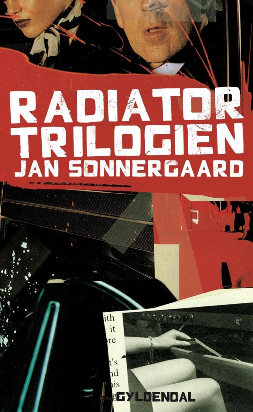 Jan Sonnergaard: Radiatortrilogien