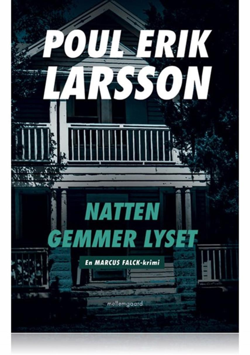 Poul Erik Larsson: Natten gemmer lyset
