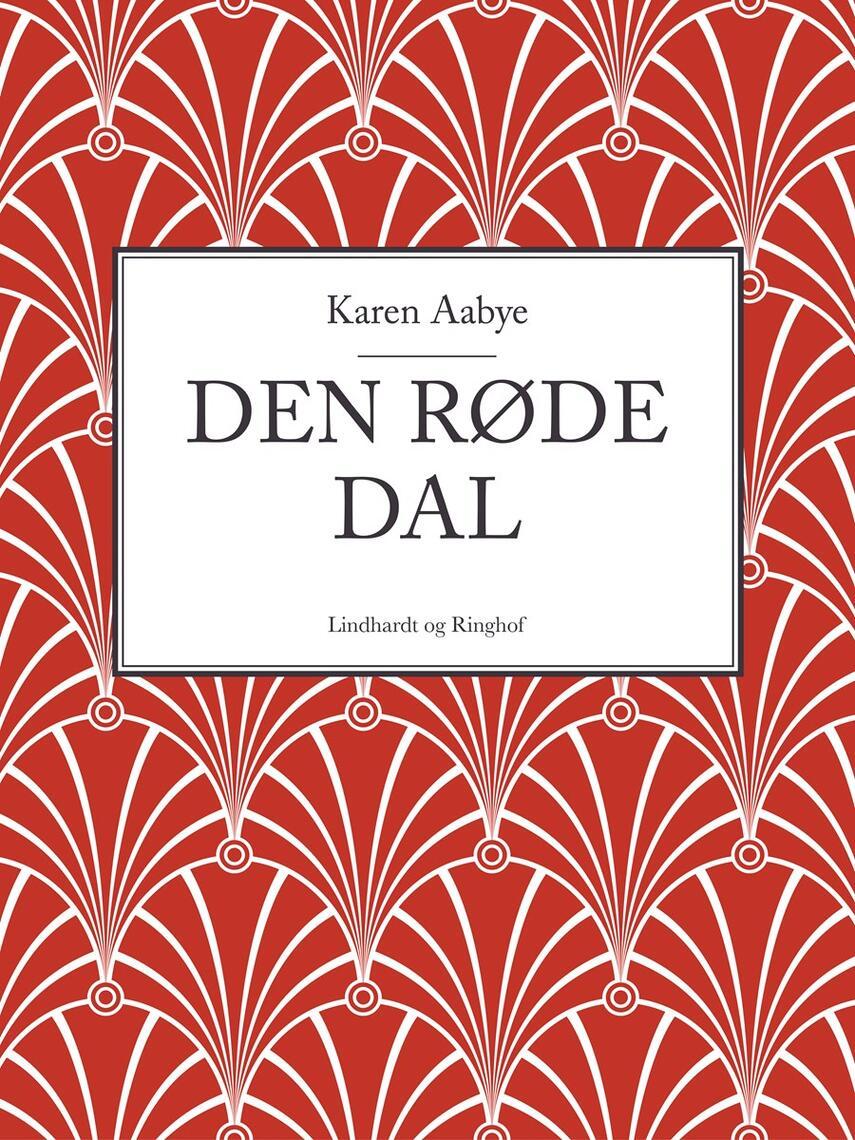 Karen Aabye: Den røde dal