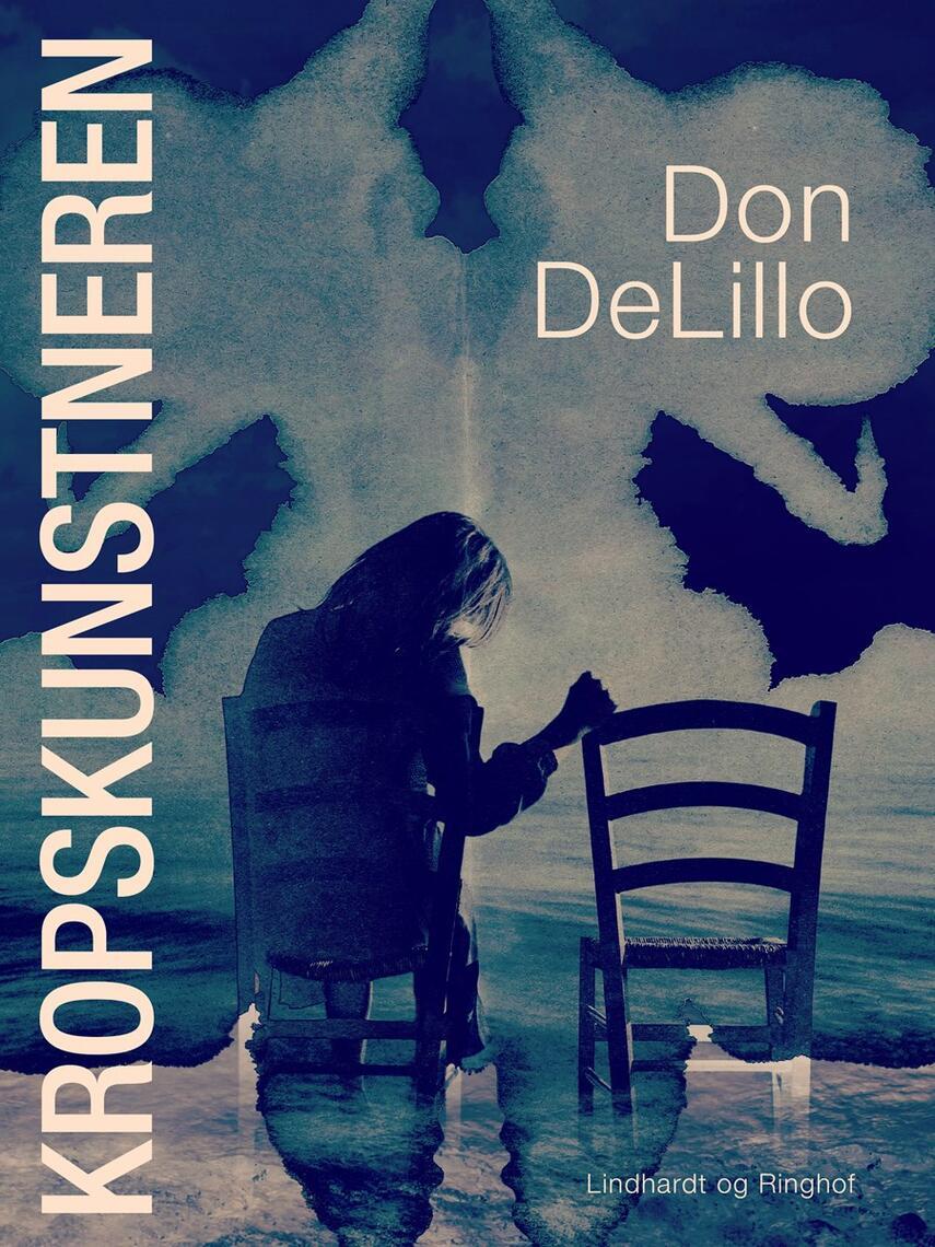 Don DeLillo: Kropskunstneren : roman