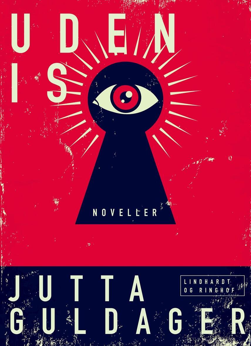 Jutta Guldager: Uden is : noveller