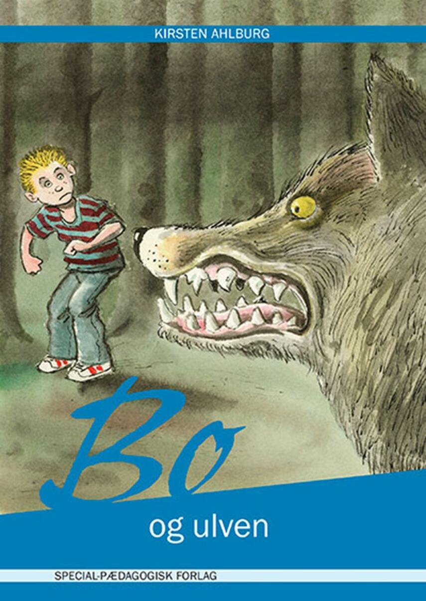 Kirsten Ahlburg: Bo og ulven