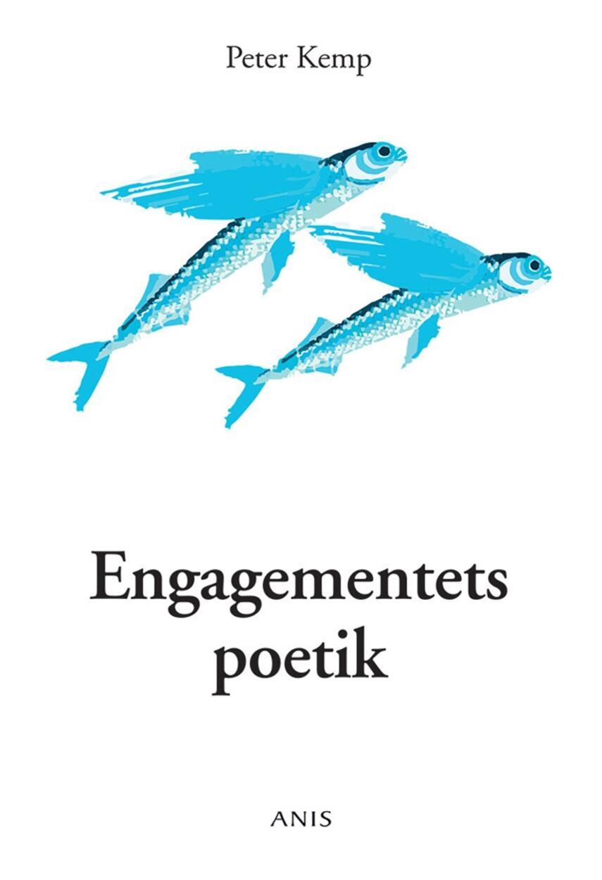 Peter Kemp (f. 1937): Engagementets poetik