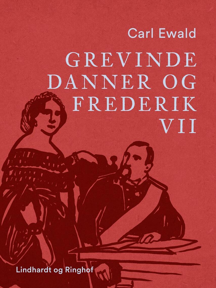 Carl Ewald: Grevinde Danner og Frederik VII