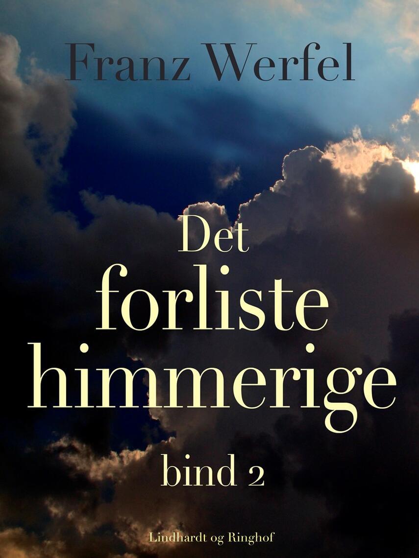 Franz Werfel: Det forliste himmerige. Bind 2