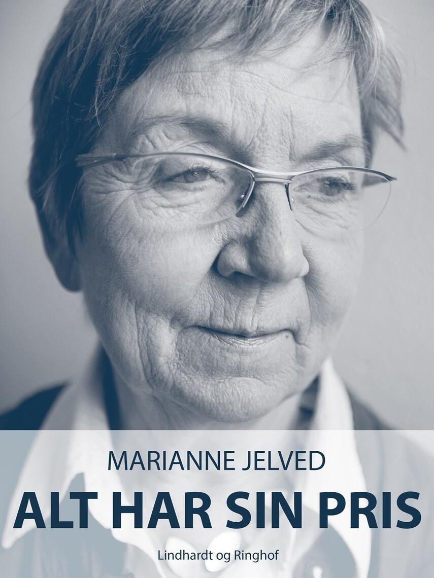 Marianne Jelved: Alt har sin pris