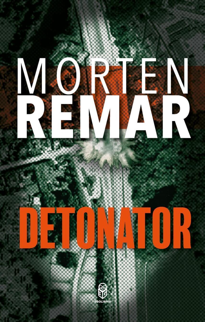 Morten Remar: Detonator