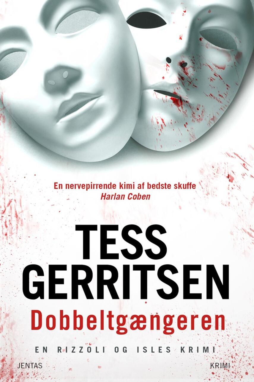 Tess Gerritsen: Dobbeltgængeren : krimi