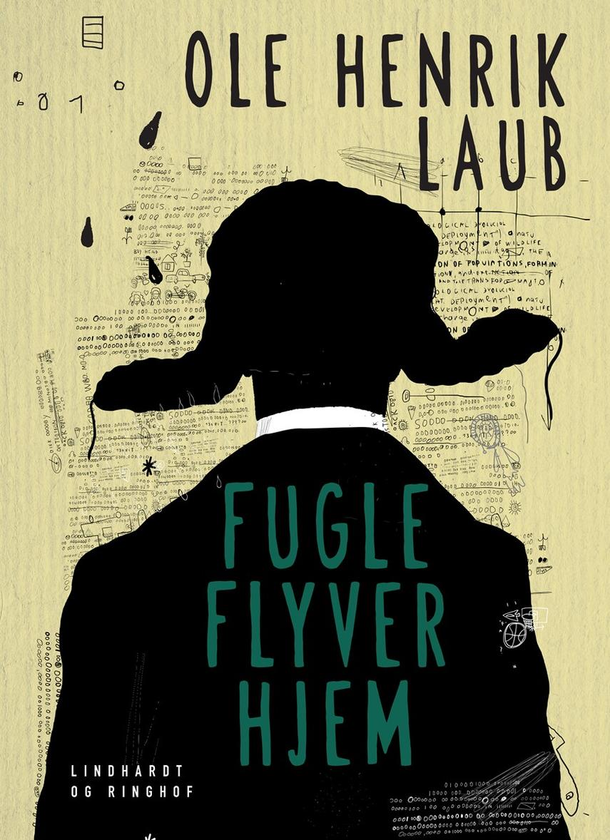 Ole Henrik Laub: Fugle flyver hjem