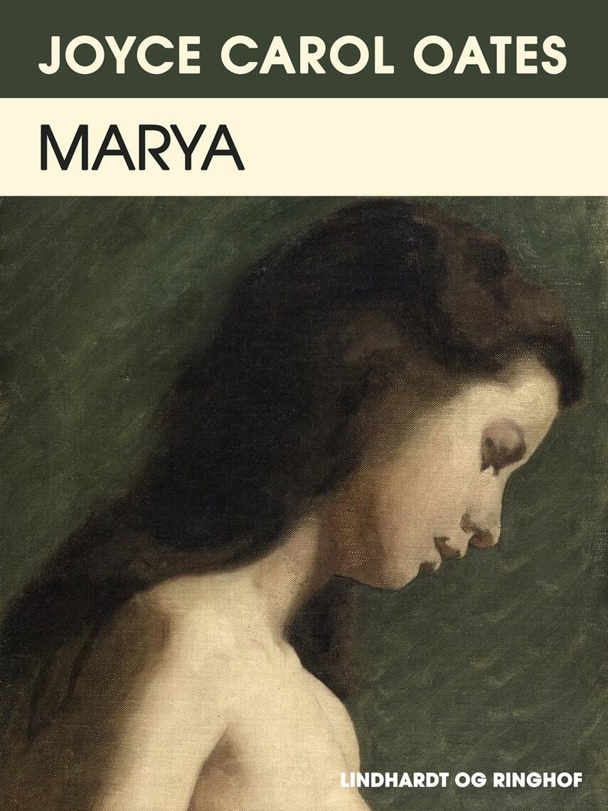 Joyce Carol Oates: Marya