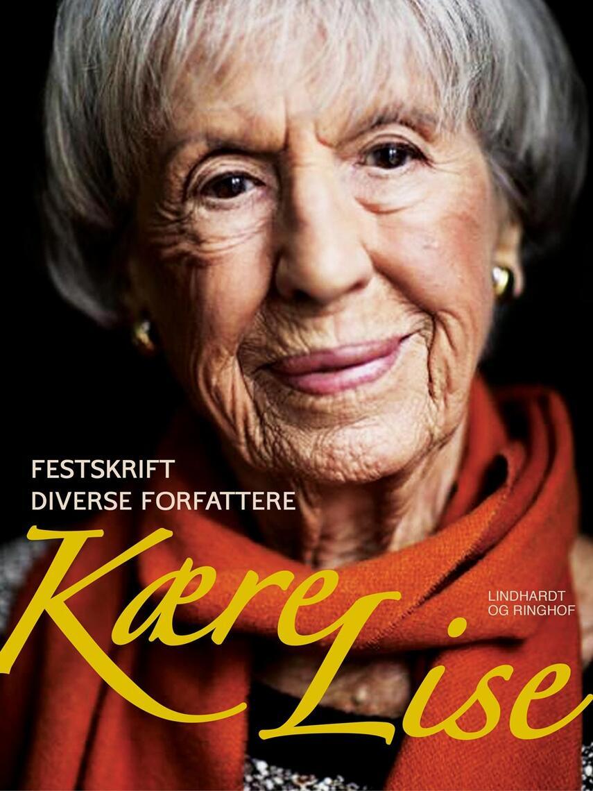 Niels Birger Wamberg: Kære Lise : festskrift : diverse forfattere