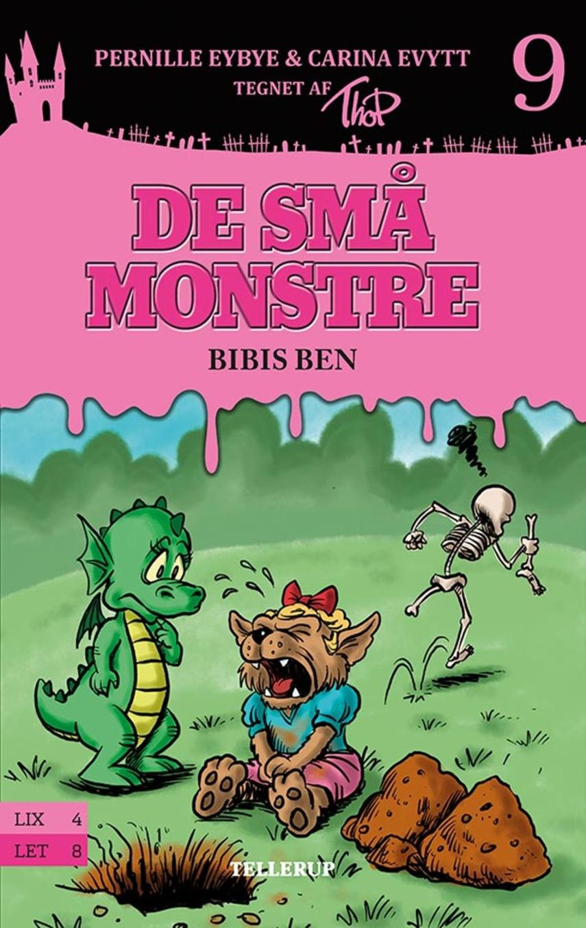 Pernille Eybye: De små monstre - Bibis ben