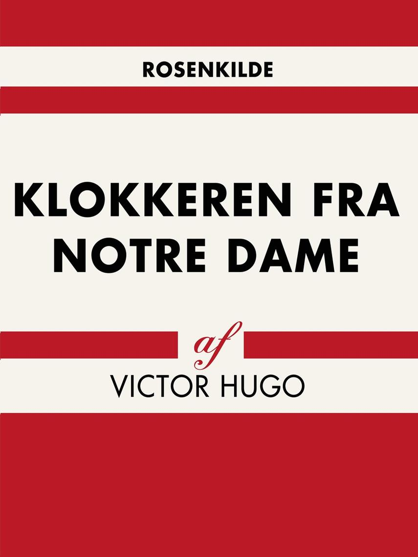 Victor Hugo: Klokkeren fra Notre-Dame (Ved Fjord Trier Hansen)