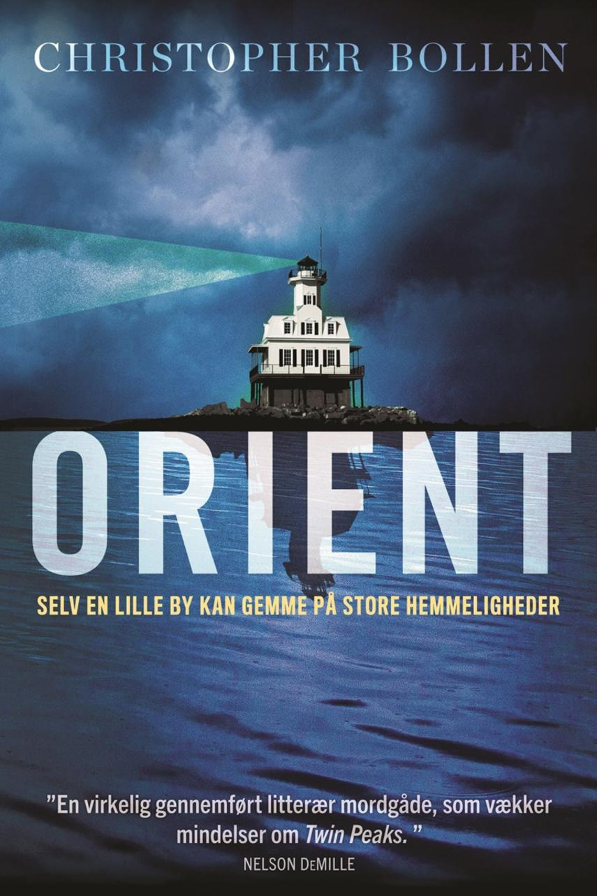 Christopher Bollen: Orient