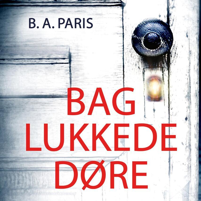 B. A. Paris: Bag lukkede døre