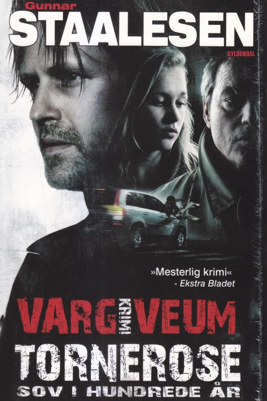 Gunnar Staalesen: Tornerose sov i hundrede år : krimi