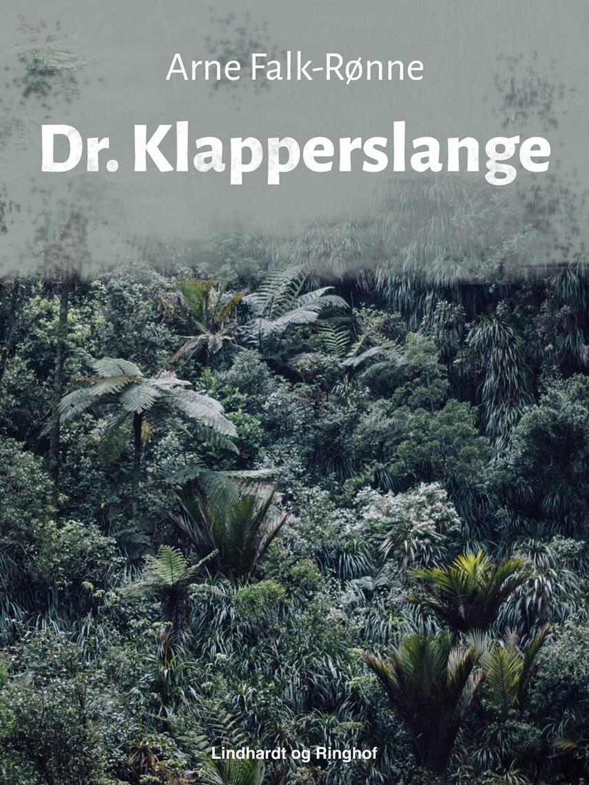 Arne Falk-Rønne: Dr. Klapperslange