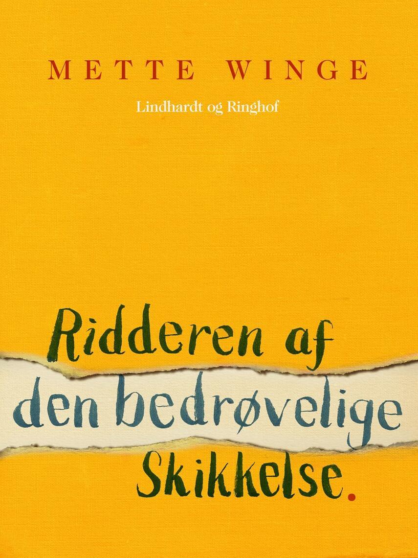 Mette Winge: Ridderen af den bedrøvelige skikkelse