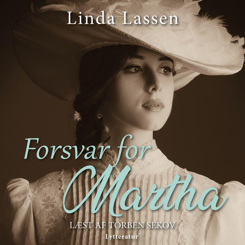 Linda Lassen (f. 1948): Forsvar for Martha