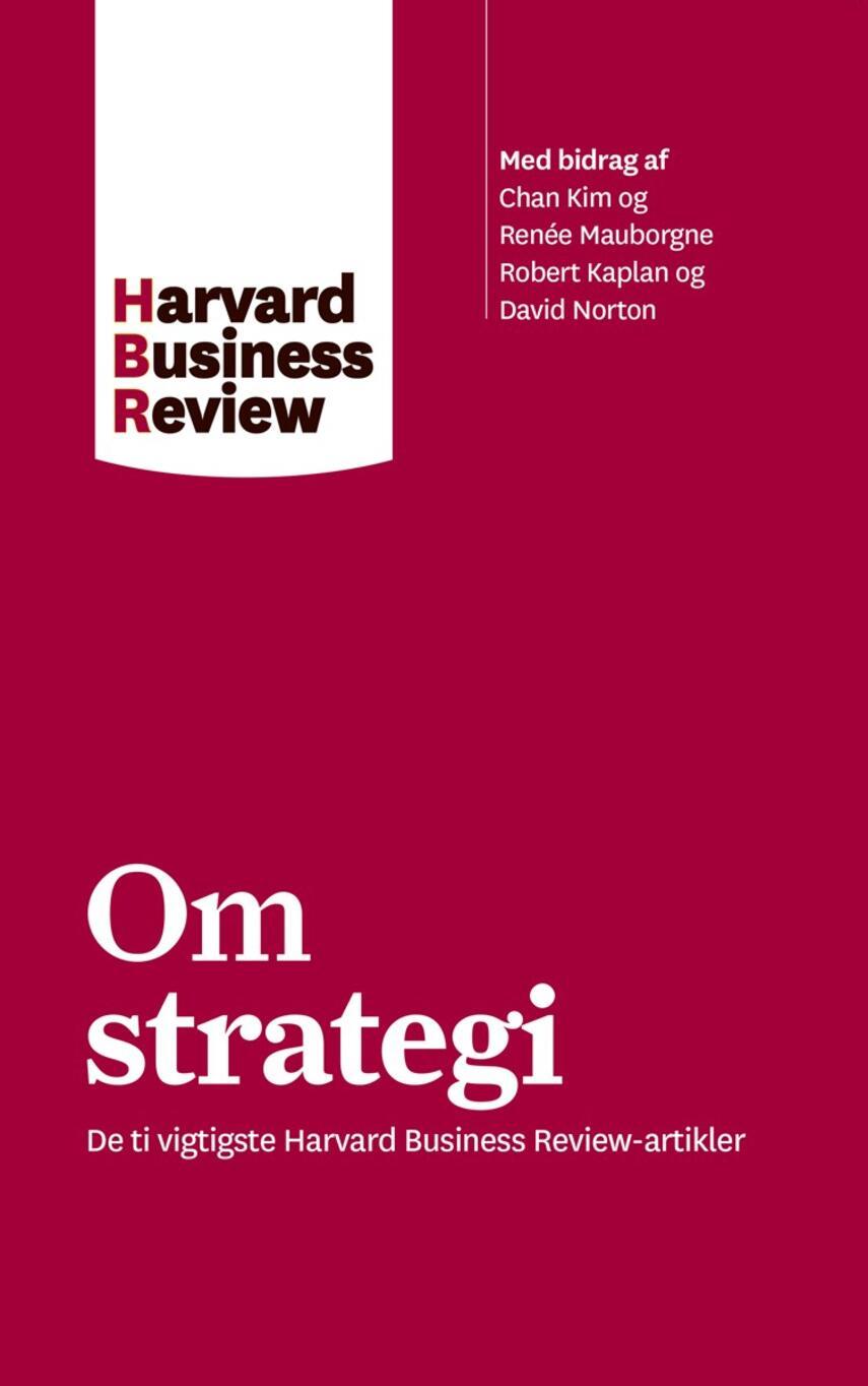 : Om strategi : de ti vigtigste Harvard business review-artikler