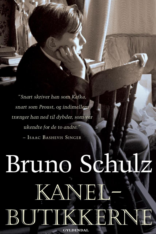 Bruno Schulz (f. 1892): Kanelbutikkerne