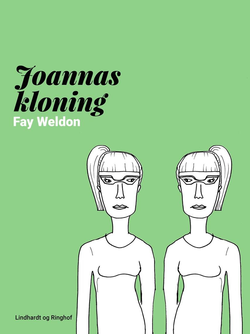 Fay Weldon: Joannas kloning
