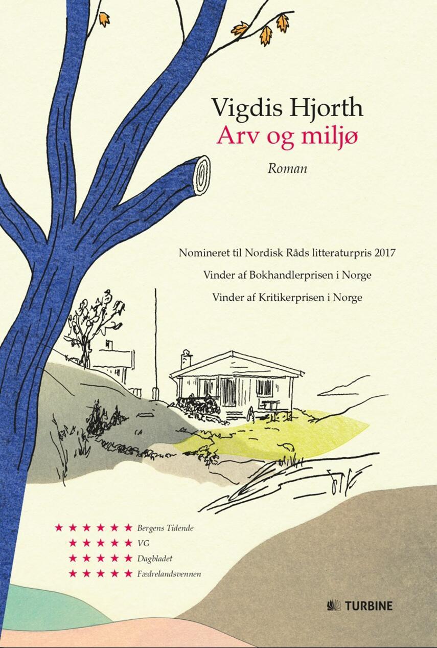 Vigdis Hjorth: Arv og miljø : roman