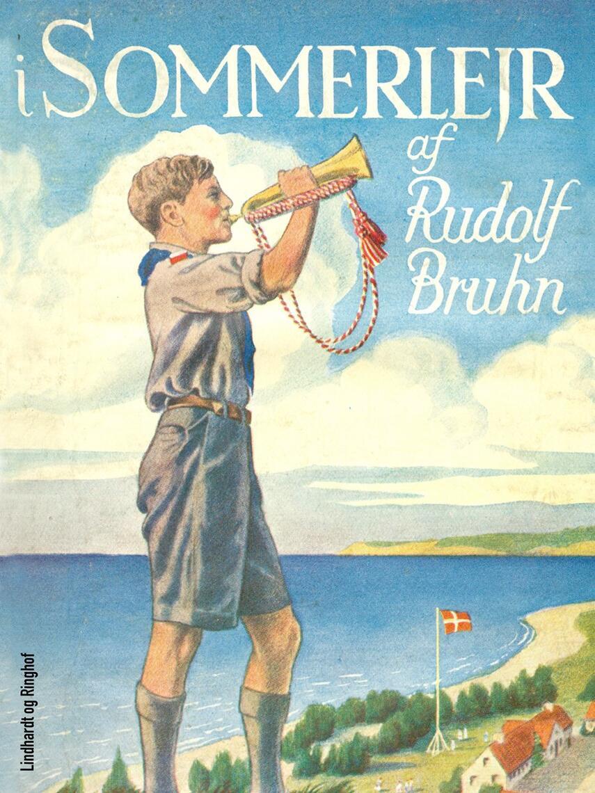 Rudolf Bruhn: I sommerlejr