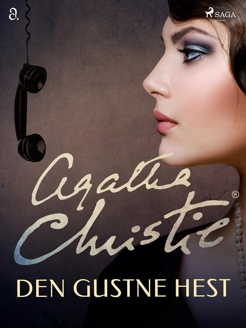 Agatha Christie: Den gustne hest