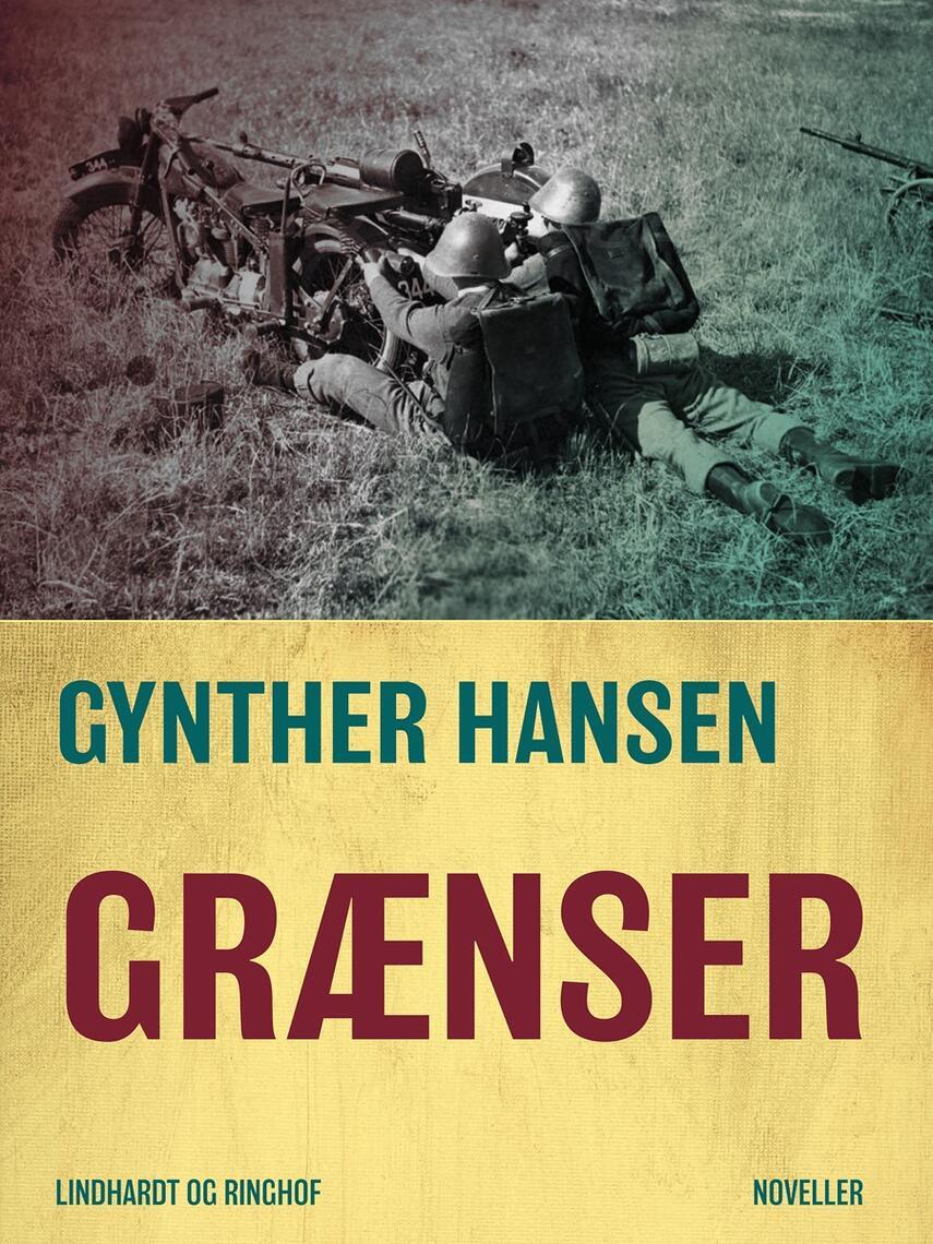 Gynther Hansen (f. 1930): Grænser : noveller