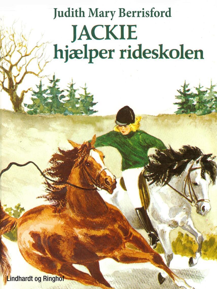 Judith Mary Berrisford: Jackie hjælper rideskolen