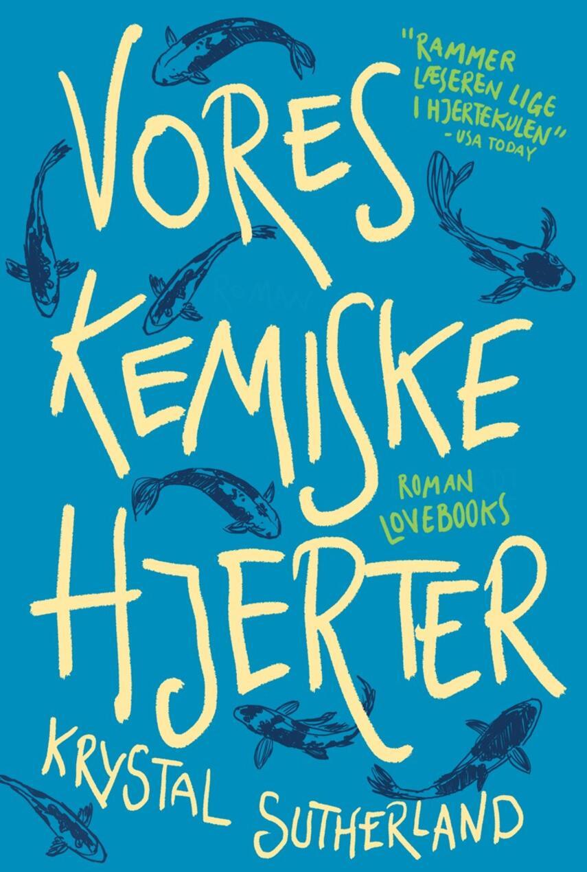 Krystal Sutherland: Vores kemiske hjerter : roman