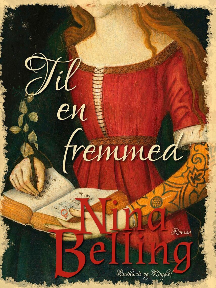 Nina Belling: Til en fremmed : roman