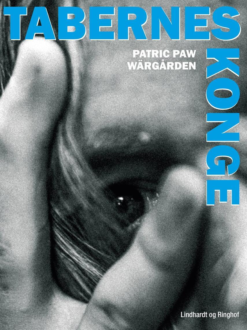 Patric Paw Wärgården: Tabernes konge
