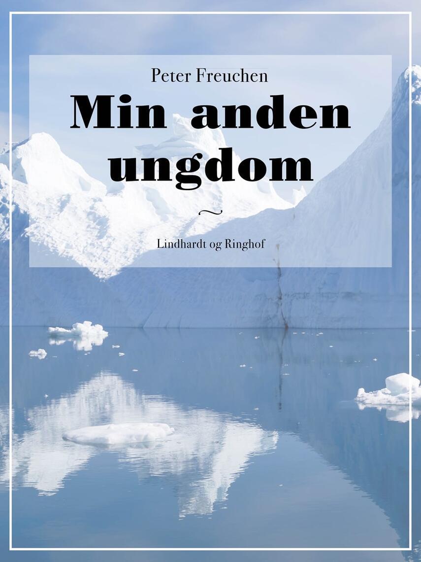 Peter Freuchen: Min anden Ungdom