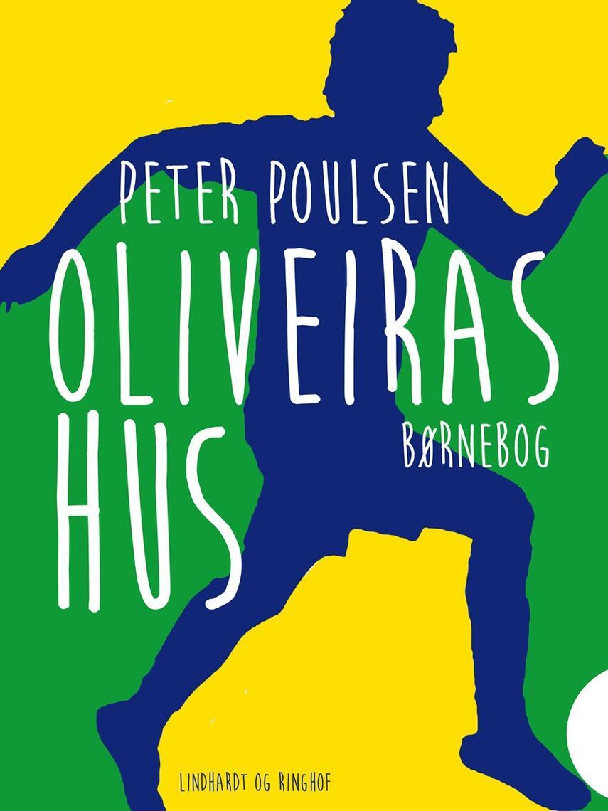Peter Poulsen (f. 1940): Oliveiras hus : børnebog