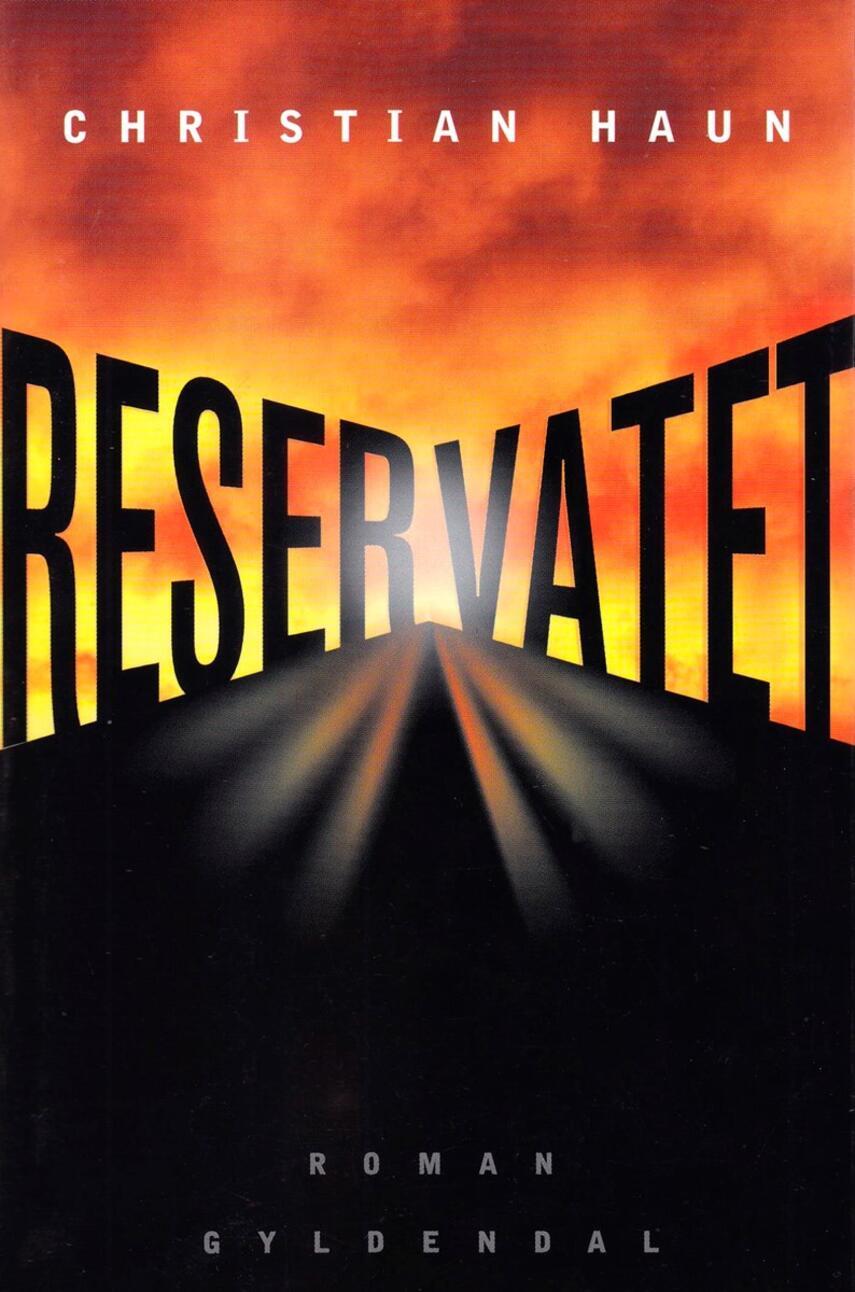 Christian Haun: Reservatet : roman