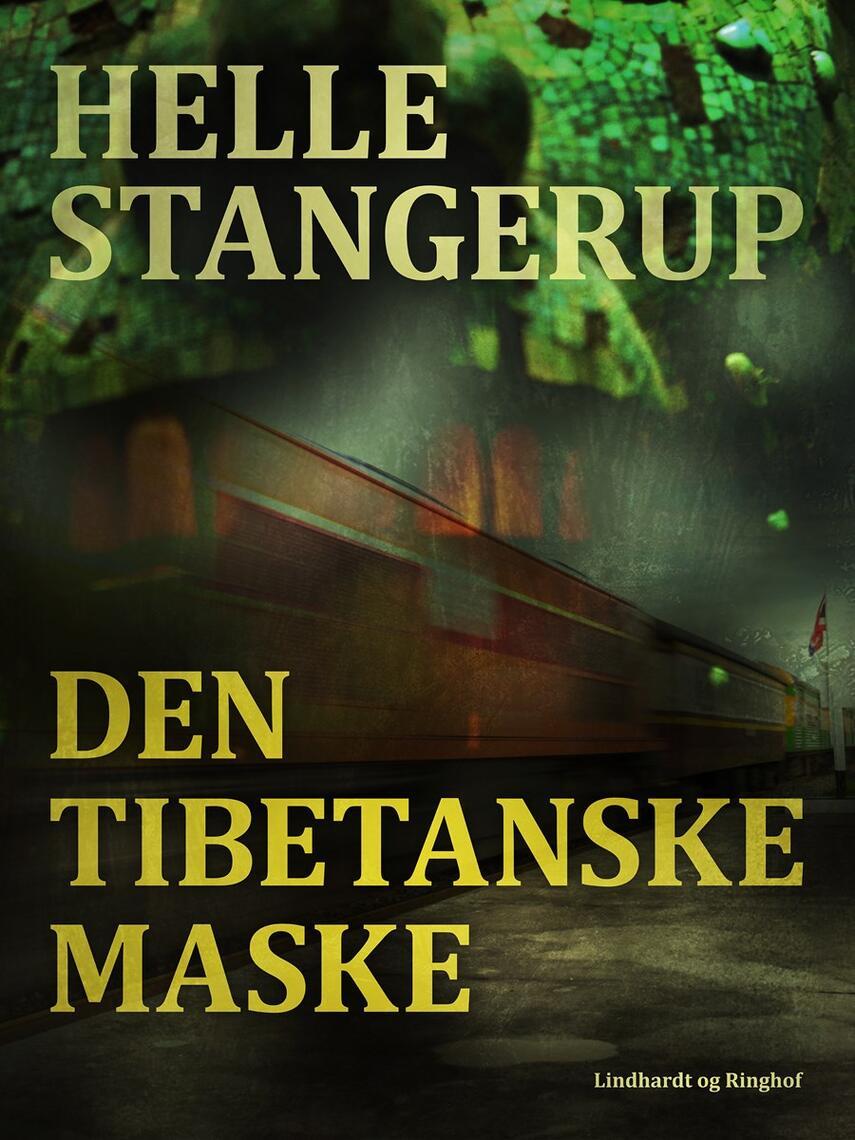 Helle Stangerup: Den tibetanske maske