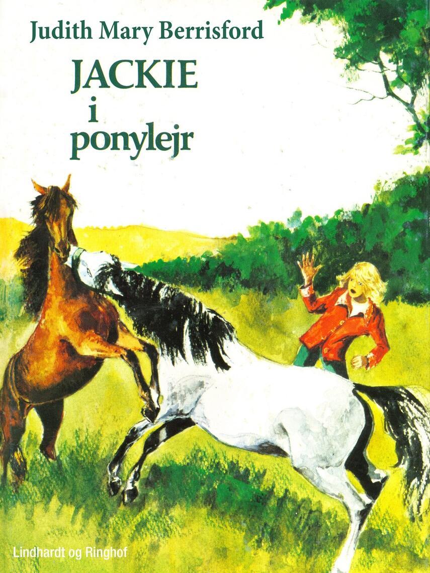 Judith Mary Berrisford: Jackie i ponylejr