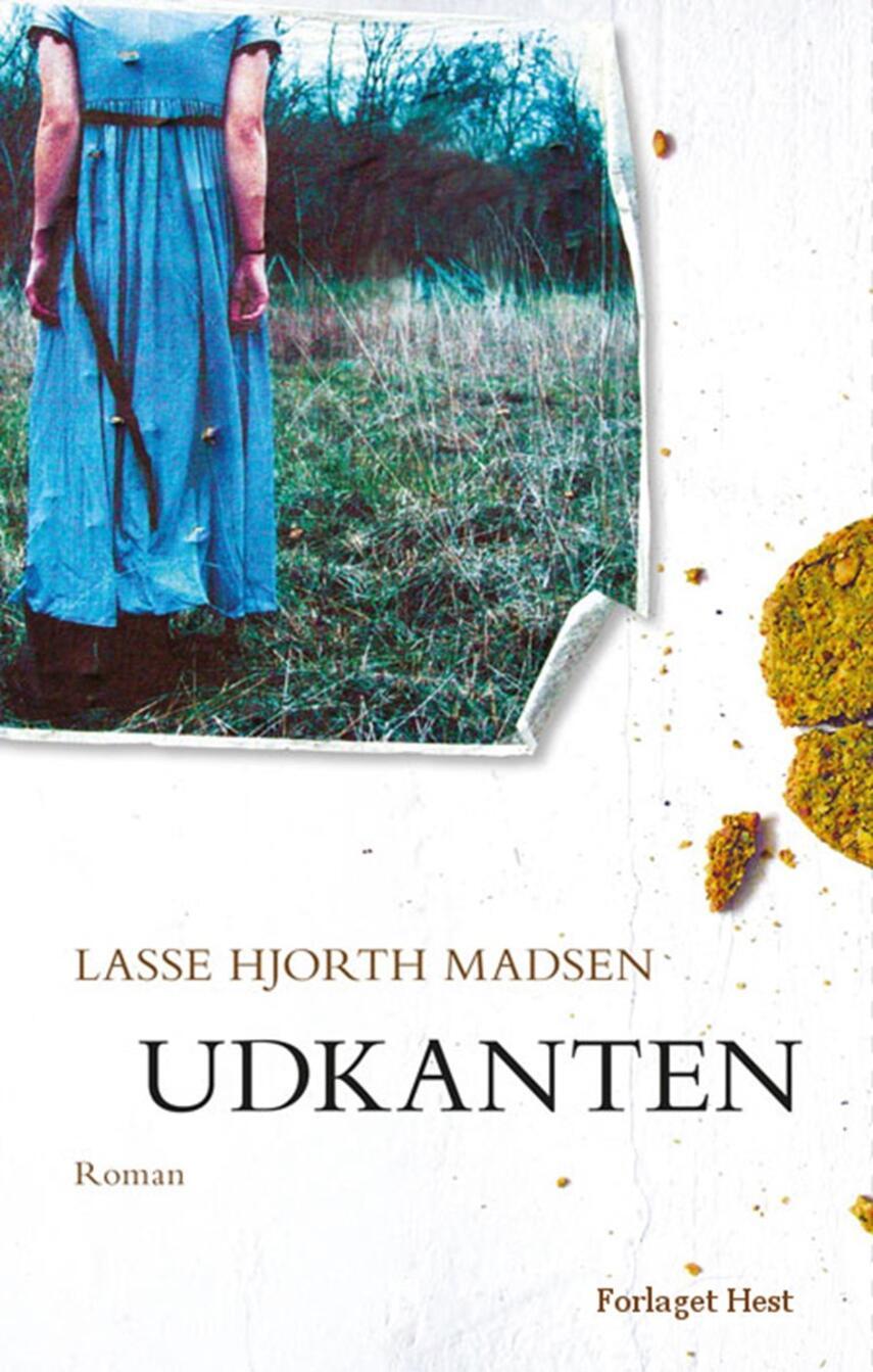 Lasse Hjorth Madsen: Udkanten : roman