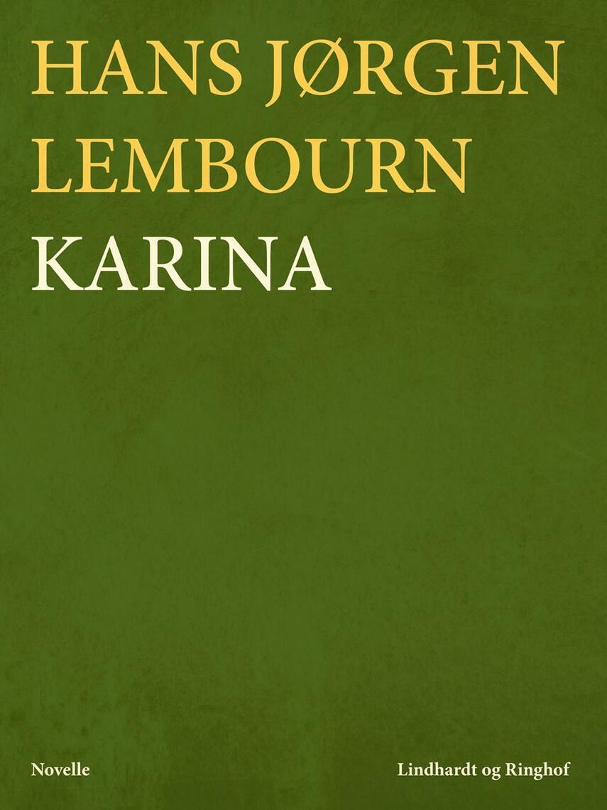 Hans Jørgen Lembourn: Karina : novelle